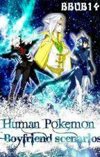 Human Pokemon Boyfriend/Husband Scenarios by bbub14