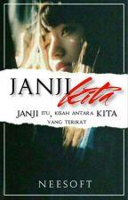 Janji Kita ✔ by neesofiyyah