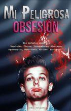 Mi Peligrosa Obsesion ; Larry Stylinson by NebulosaHipster