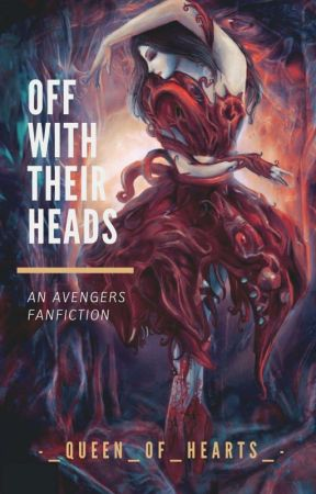 Off With Their Heads by -_Queen_of_Hearts_-
