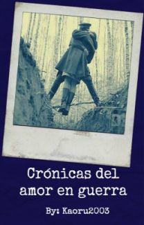 Crónicas del amor en guerra