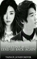 Destiny Will Lead Us Back Again by Taeng9_soneforever