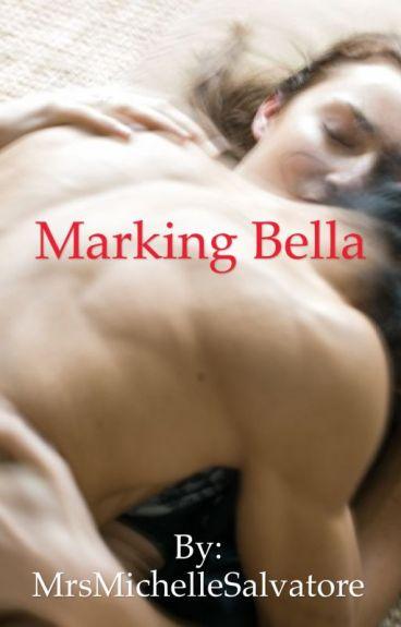 Marking Bella