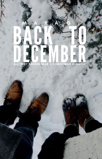 BACK TO DECEMBER | ✓