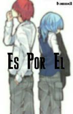 Es Por El by inuookami16