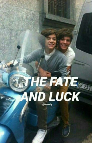The Fate And Luck;; Nate
