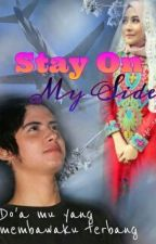 Stay On My Side by zhafi29