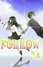 Follow Me by Arnil758