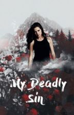 My deadly sin (Kol Mikaelson) [The vampire diaries fanfic] by -wintersoldier