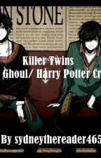 Killer Twins (Tokyo Ghoul/ Harry Potter Crossover) by sydneythereader465