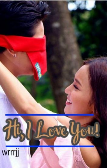 Hi, I Love You! (Book 3 of MKDP)