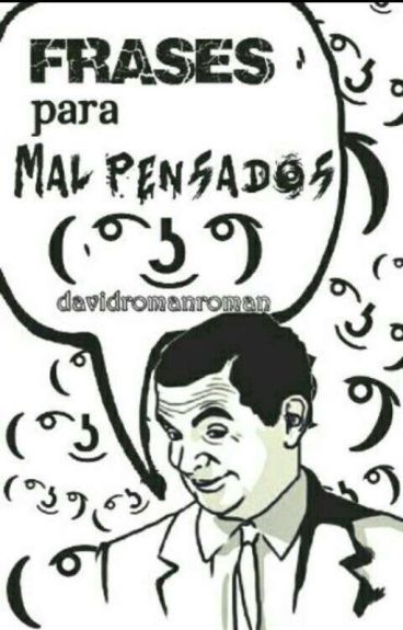 Frases Para MAL PENSADOS!7U7