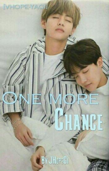 One More Chance... [VHope-Yaoi-Lemon] #PNovels