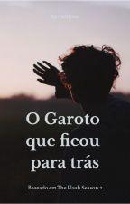 O Garoto que Ficou Para Trás / Barry Allen by catlicius