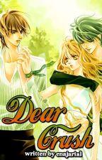 Dear Crush by enajarial
