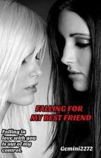 Falling for my Best friend(Edited) by gemini2272