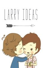 Larry Story Ideas by larryislouisxharry