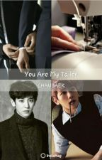 You Are My Tailor by cbdreamlife