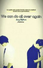 We can do all over again (Larry Stylinson) by RushionerA
