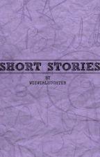 SHORT STORIES by wiewirleuchten