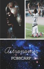 Astronomer.  by sragriezmann