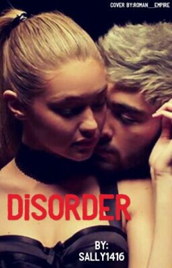 Disorder |Z.M fan fiction|