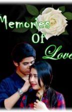 Memories of Love [On Editting] by tiystories