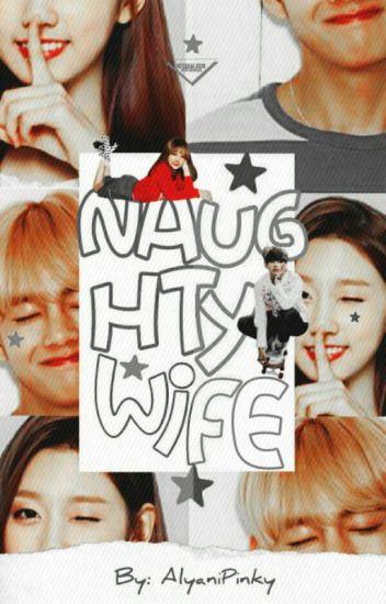 (c) Naughty Wife