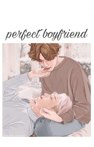 Perfect Boyfriend [Chanbaek, EXO]