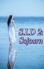 S.I.D 2: Sojourn by lexiepixy