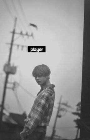 player. by yeonwrites