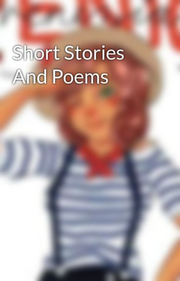 Short Stories And Poems by WhiteFlagSee