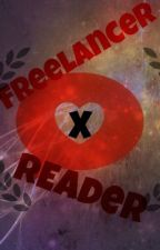 Freelancer x reader by minecr73376