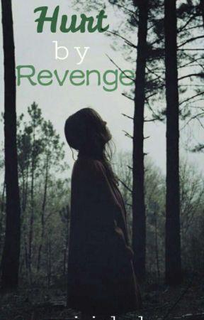 Hurt By Revenge by saiidah