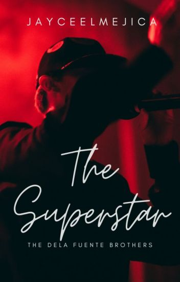 The Superstar (BoyxBoy) (COMPLETED)