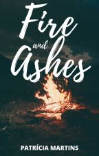 Fire and Ashes by welcometobadIands