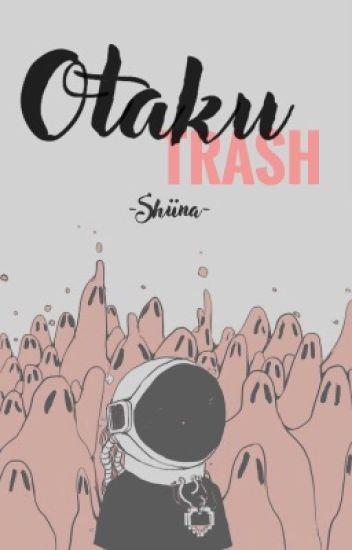 Otaku Trash