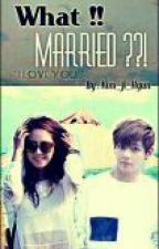 [H I A T U S]What? Married! by syaxxx_