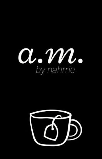 A.M. (Narry) [Second Book of 11:11]