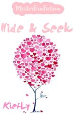 Hide and Seek [KiefLy Inlove Series #1] by MisterFanFiction