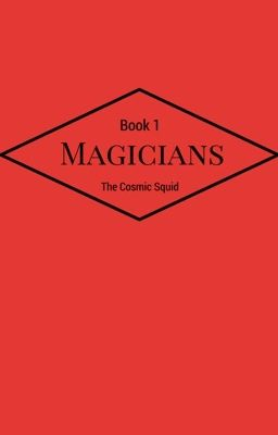 The Magicians- 1- The Decendent And The Cursed [Finished Draft]