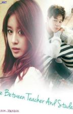 Love Between Teacher and Student(Bts Jimin Fanfic) by parkjimin_wifeu