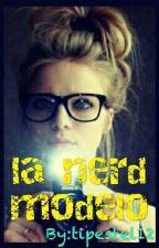 la nerd/modelo by tipestel12