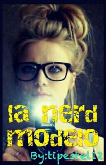 la nerd/modelo
