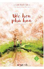 Ước Hẹn Phù Hoa - Lam Bạch Sắc by yentuhan123