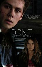 Don't Let Him Go (Stalia) by RuyaSEZER