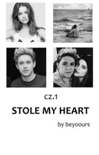 ✔ cz. 1. Stole my heart | Niall Horan FF by beyoours