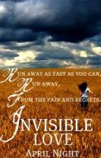 Invisible Love by Aveire