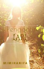PENGANTIN LARI by mimihanifa