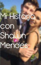 Mi Historia con Shawn Mendes by lovexmoods